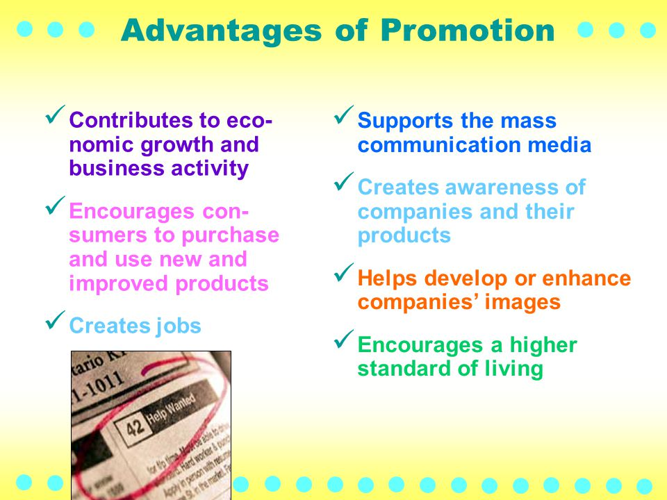 Discuss advantages and disadvantages of promotional activities.