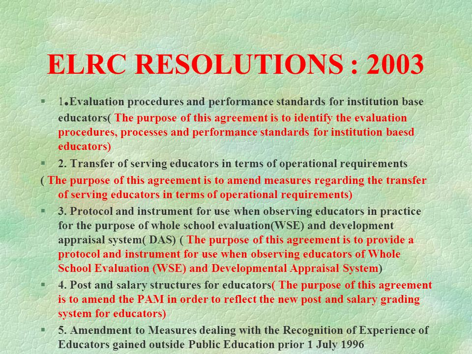 ELRC RESOLUTIONS OF 2002 ( cont.) §7. APPOINTMENT OF FULL-TIME SHOP STEWARDS §8.