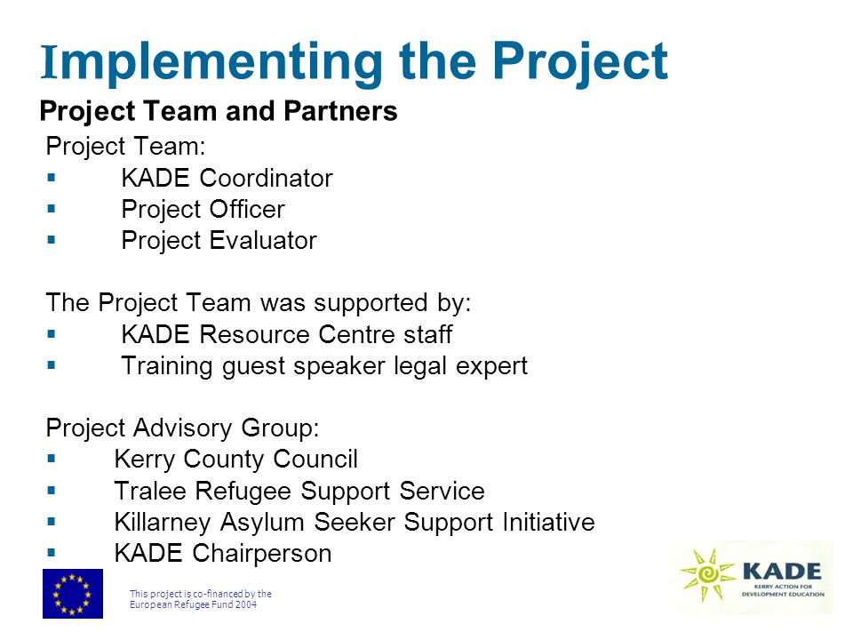 This project is co-financed by the European Refugee Fund 2004 Staff Mapping Exercise Department of Community and Enterprise Department of Roads and Transportation Department of Environment and Water Services Department of Planning and Sustainable Development Department of Housing Corporate Services FinanceLegal Affairs