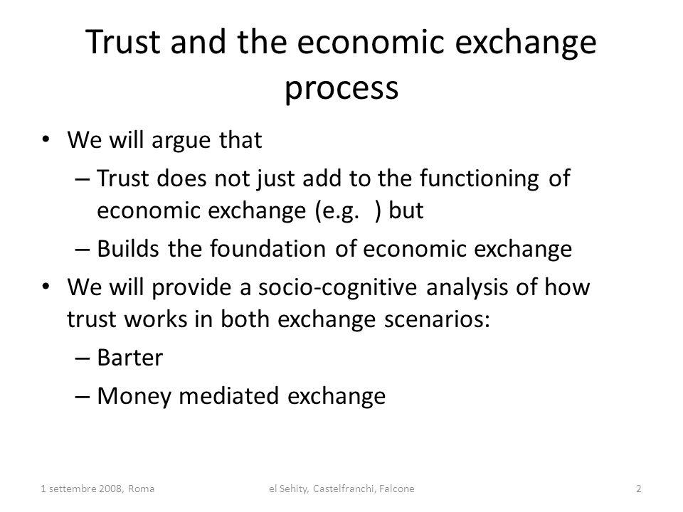 Our questions: How does Money impact on Trust relationships.