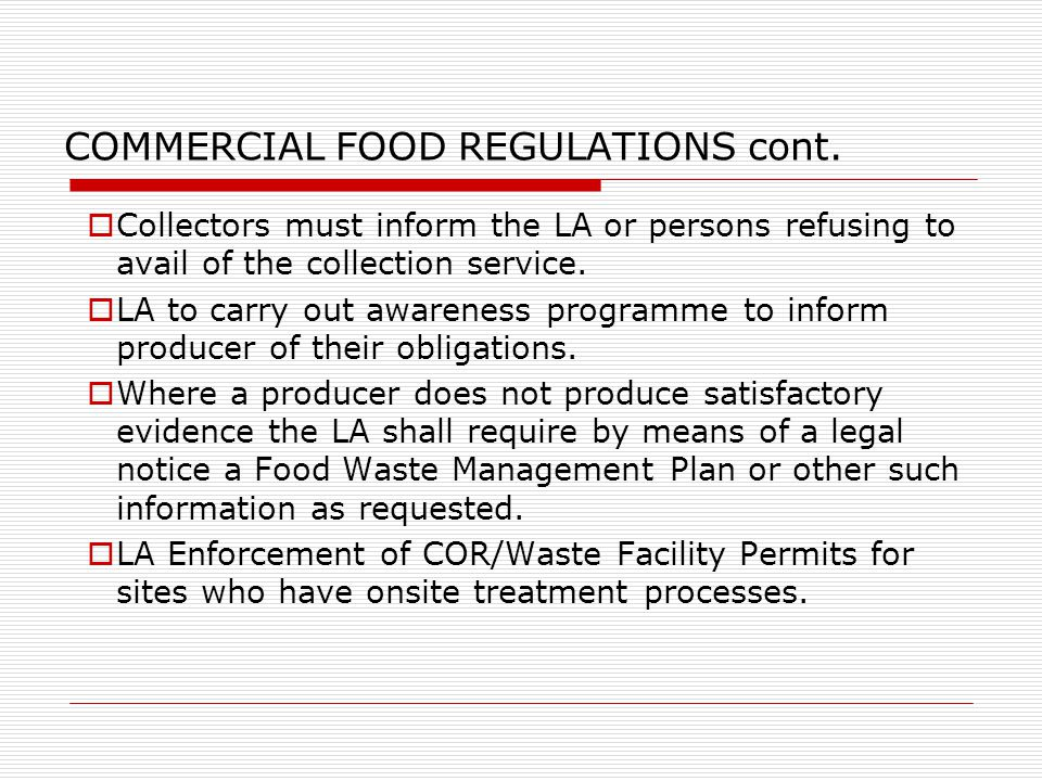 COMMERCIAL FOOD REGULATIONS cont.