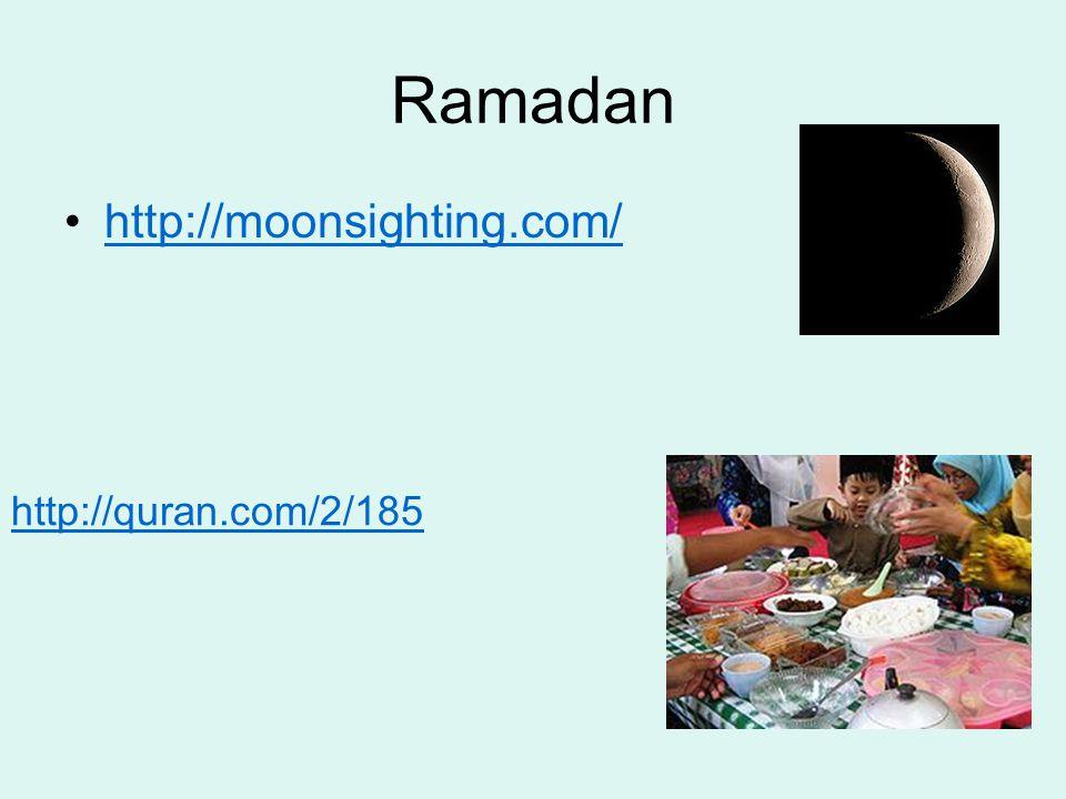 Ramadan http://moonsighting.com/ http://quran.com/2/185
