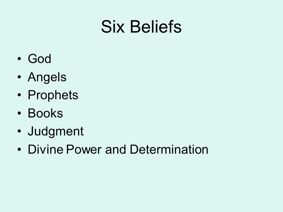 Six Beliefs God Angels Prophets Books Judgment Divine Power and Determination