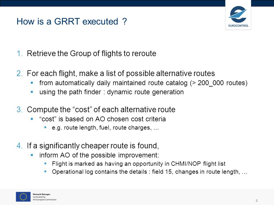 4 How is a GRRT executed .