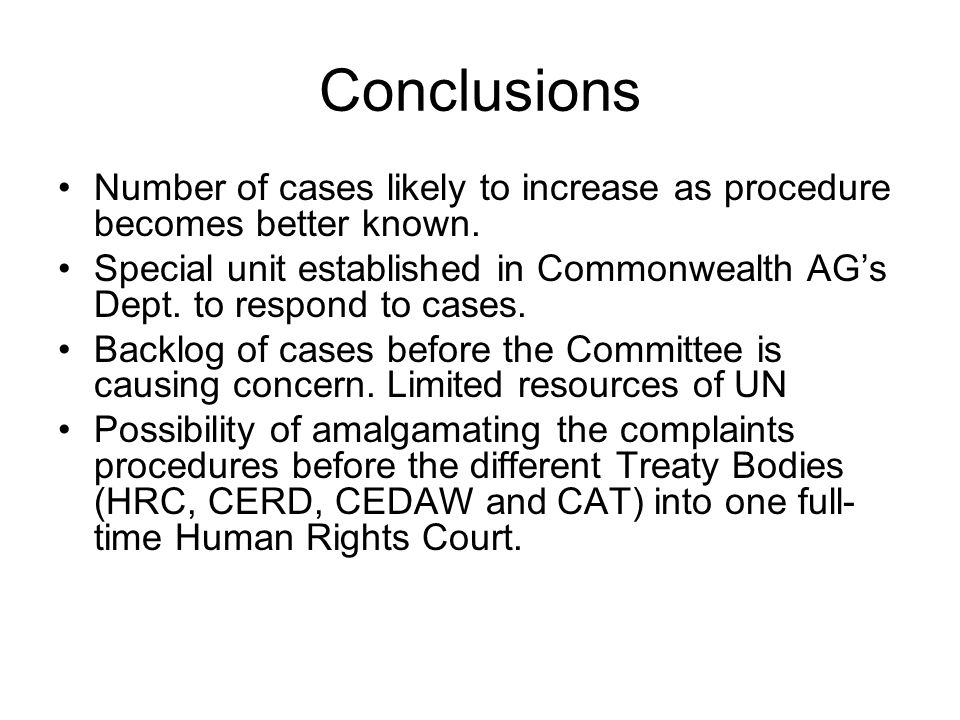 Conclusions Number of cases likely to increase as procedure becomes better known.