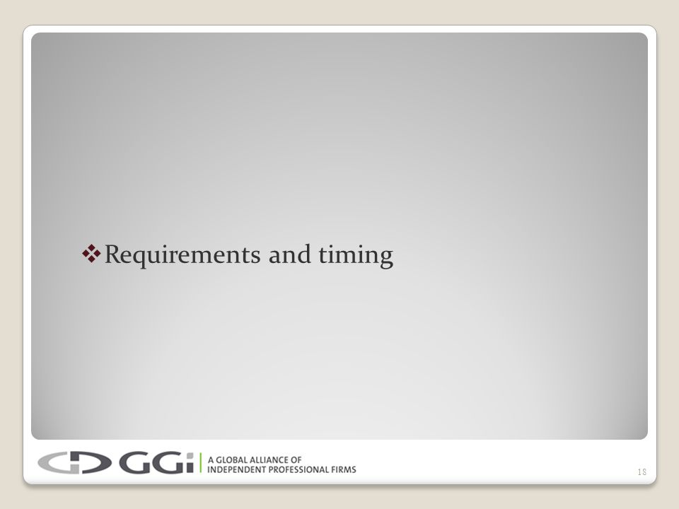  Requirements and timing 18