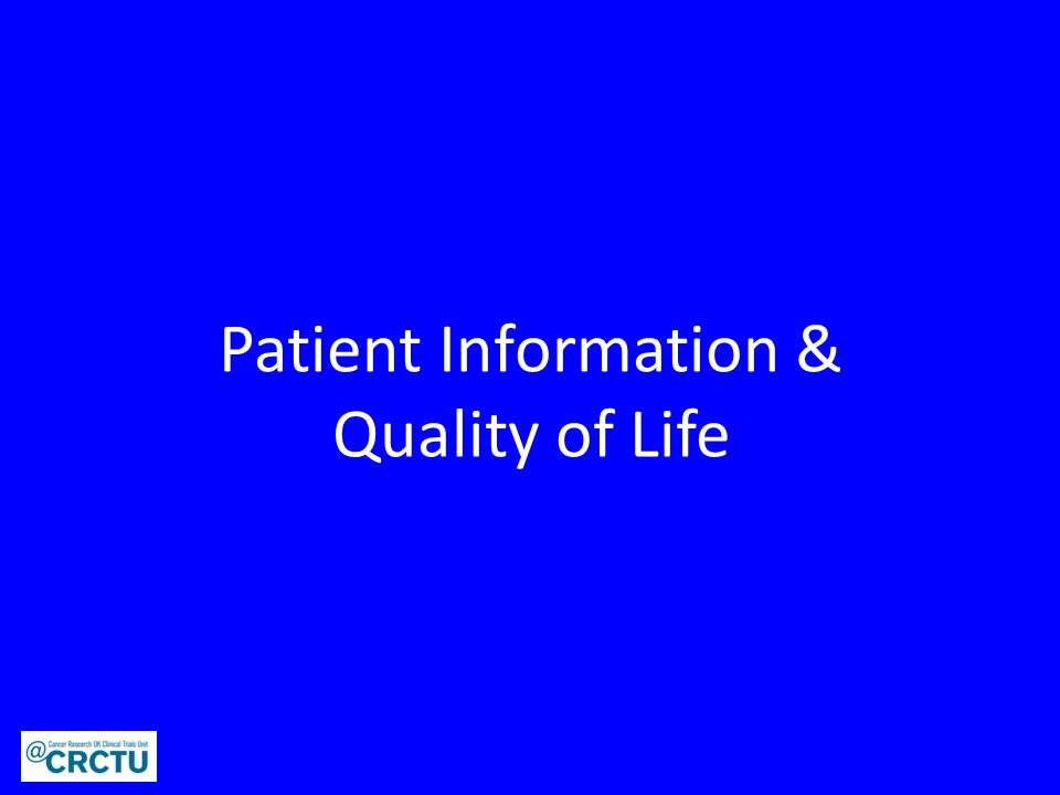 Patient Information & Quality of Life