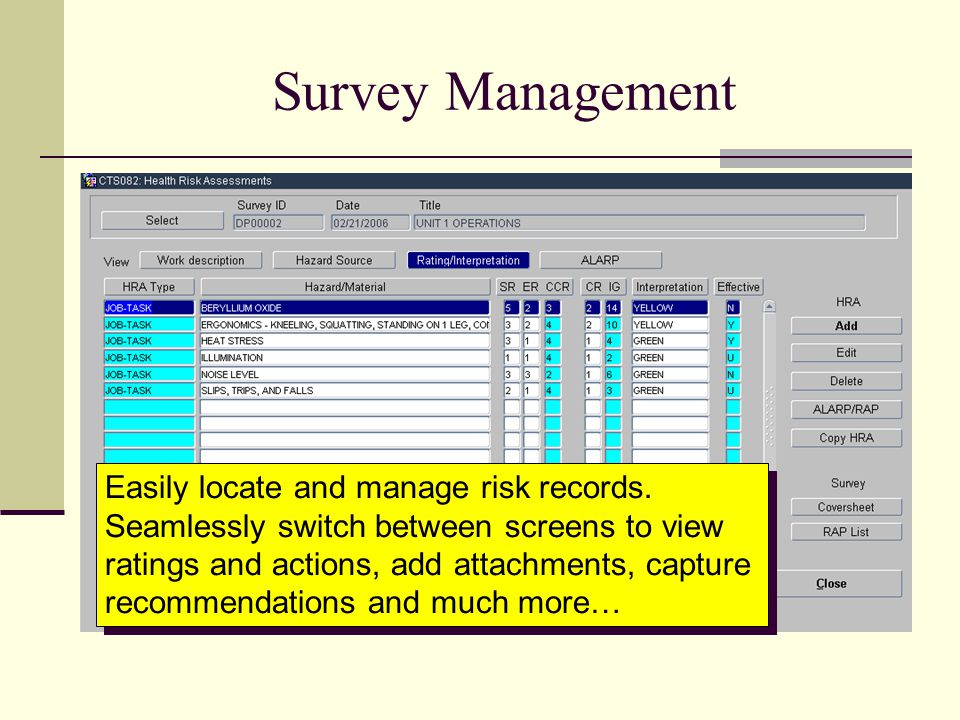 Sample Report Search filtering and output selections provide extensive flexibility for reporting