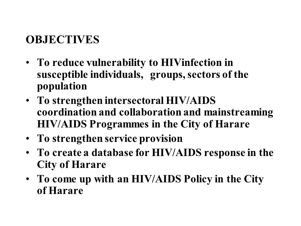 SERVICE PROVISION To inform, educate and communicate with Harare residents regarding HIV/AIDS.