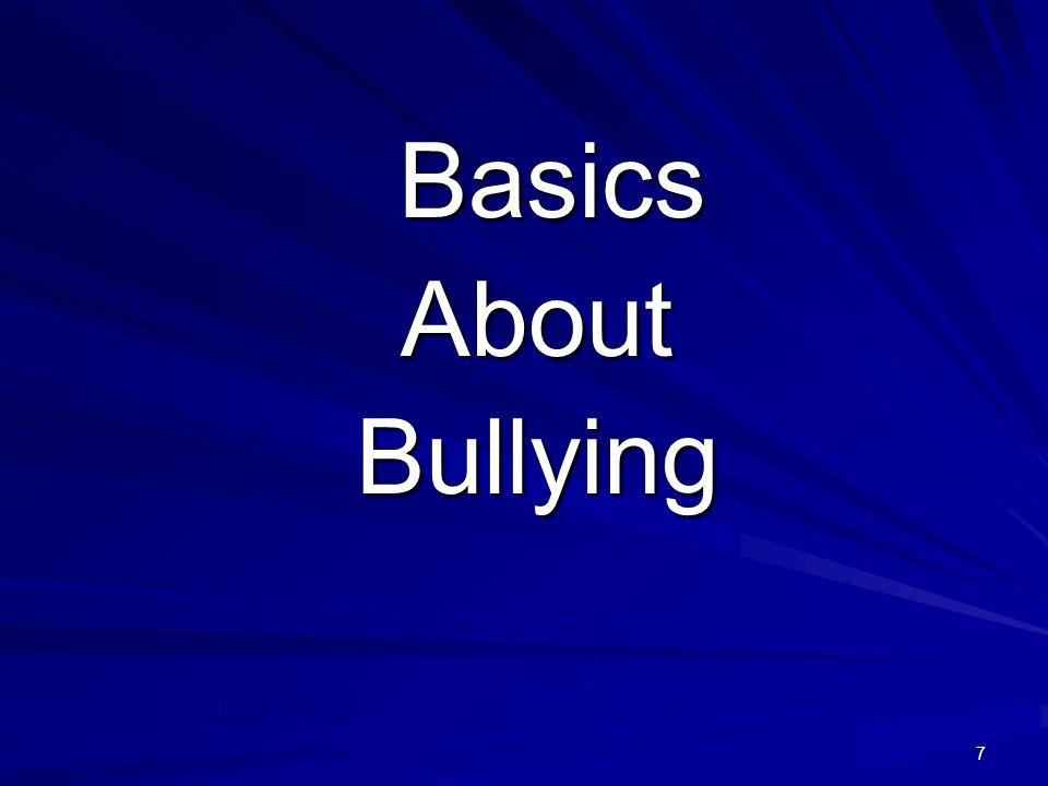 7 Basics BasicsAboutBullying