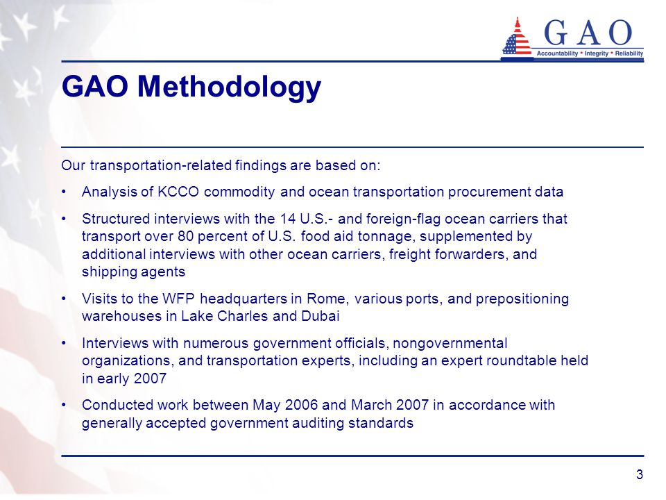 3 GAO Methodology Our transportation-related findings are based on: Analysis of KCCO commodity and ocean transportation procurement data Structured in