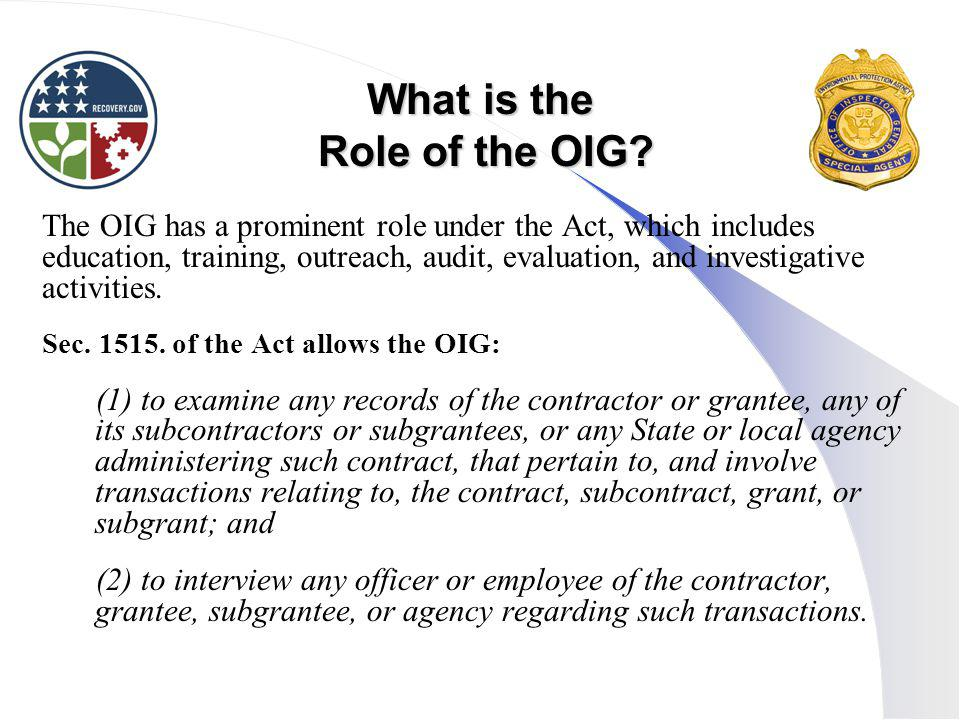What is the Role of the OIG.
