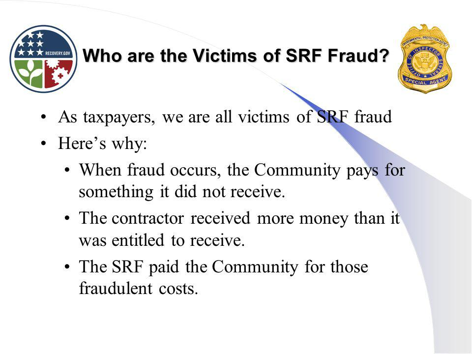 Who are the Victims of SRF Fraud.
