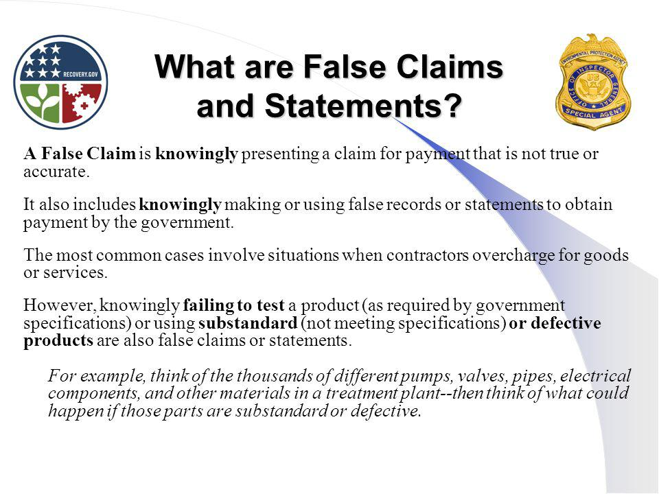 What are False Claims and Statements.