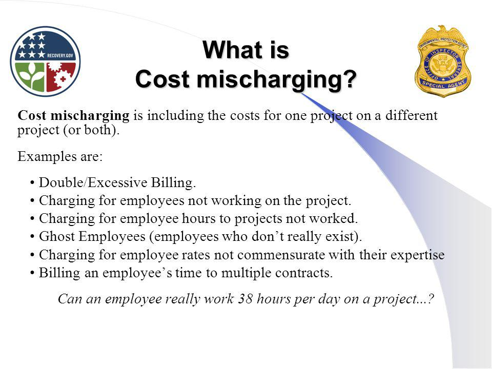 What is Cost mischarging.