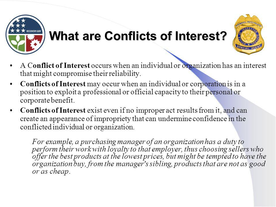 What are Conflicts of Interest.