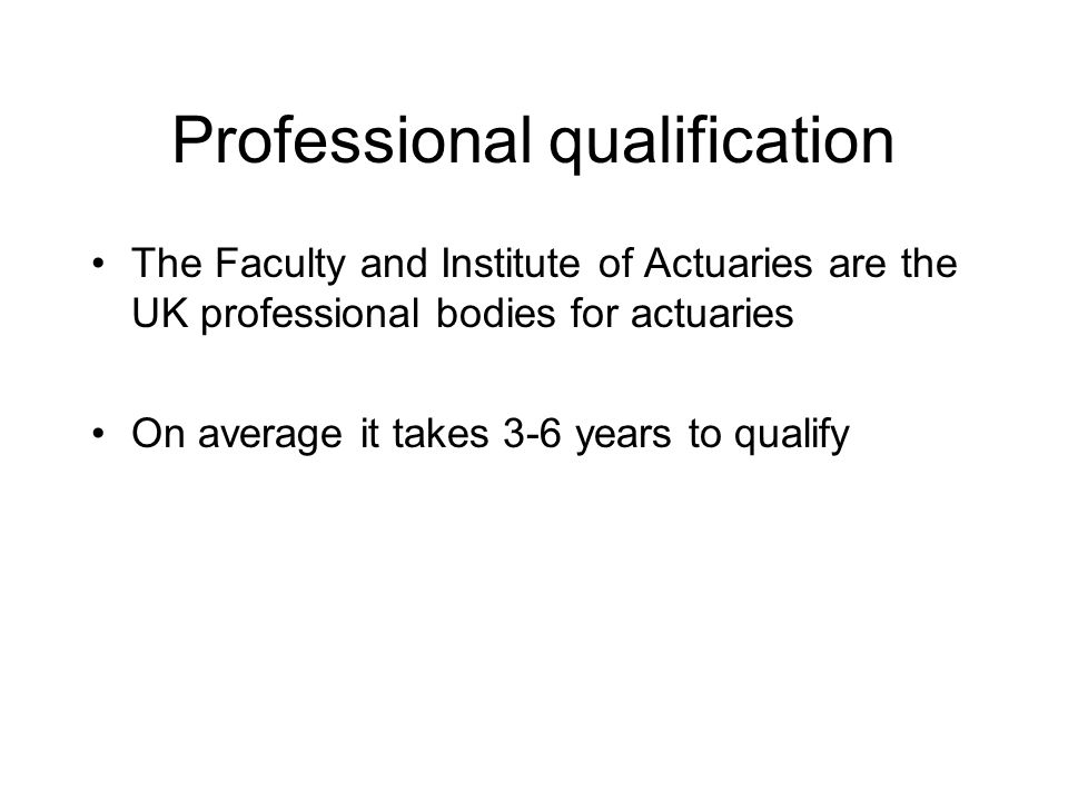 Professional qualification Once qualified, members become Associates or Fellows of either the Faculty of Actuaries (AFA/FFA) or the Institute of Actuaries (AIA/FIA)