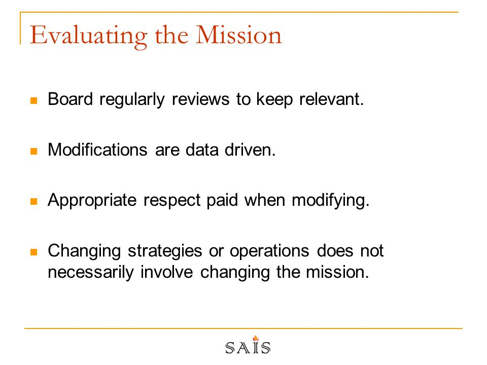 Evaluating the Mission Board regularly reviews to keep relevant.