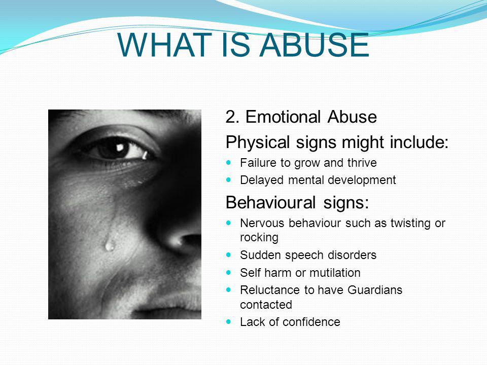 WHAT IS ABUSE 2.