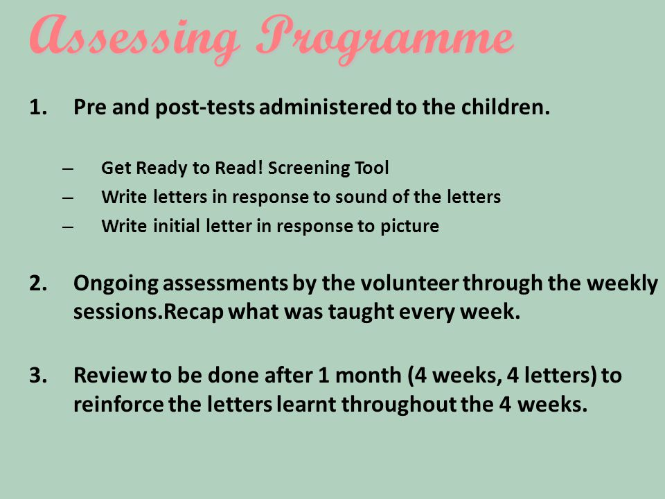 Assessing Programme 1.Pre and post-tests administered to the children.