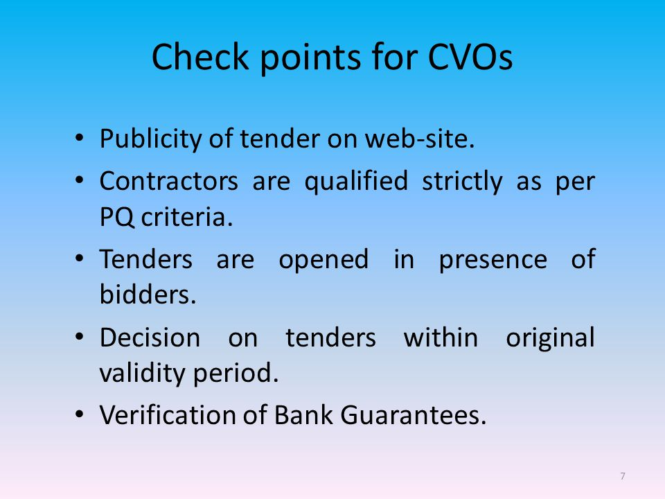 7 Check points for CVOs Publicity of tender on web-site.