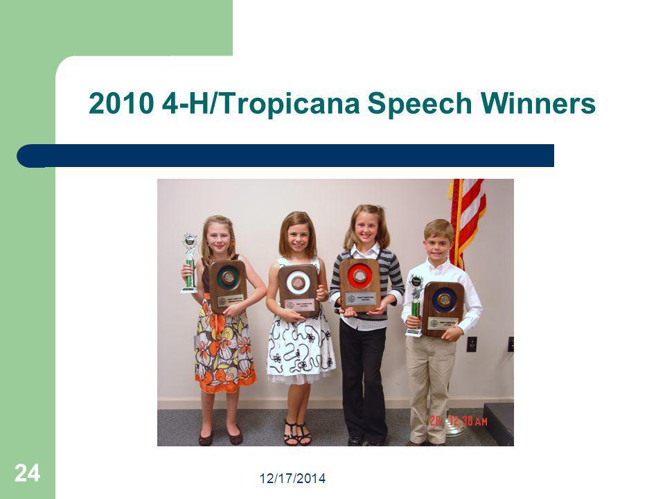 12/17/2014 24 2010 4-H/Tropicana Speech Winners
