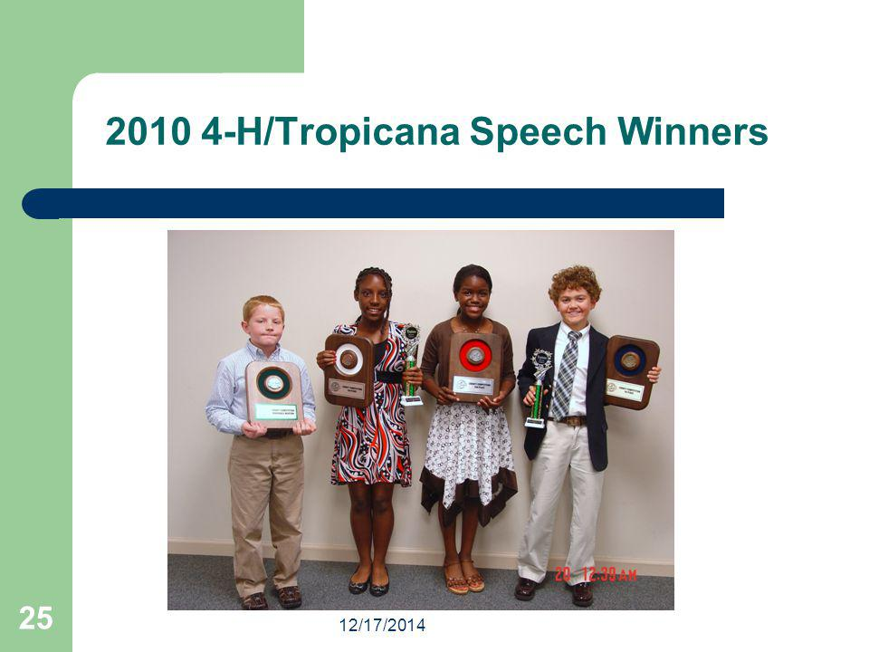 12/17/2014 25 2010 4-H/Tropicana Speech Winners