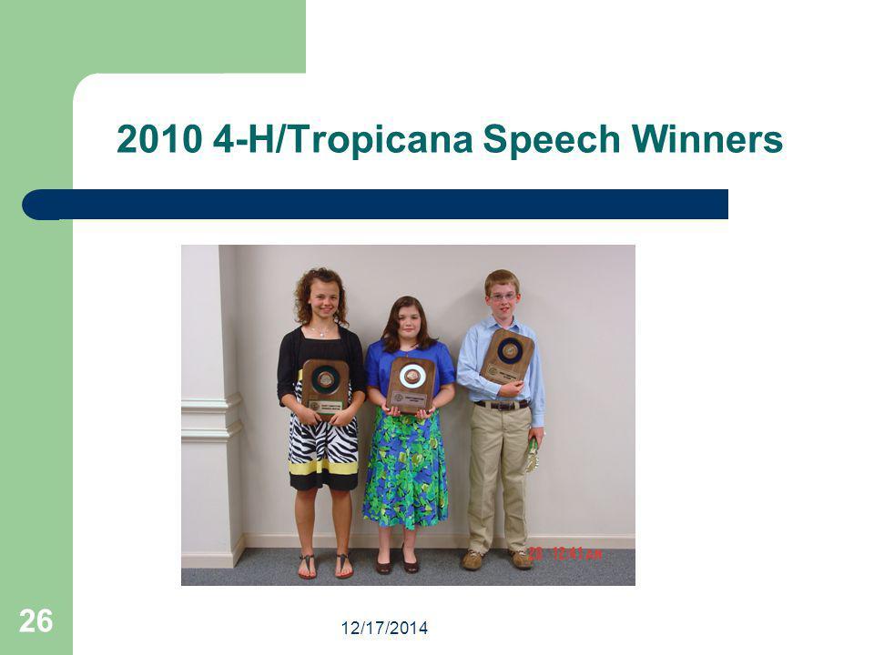 12/17/2014 26 2010 4-H/Tropicana Speech Winners