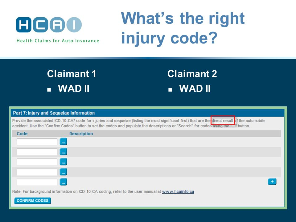 What's the right injury code? Claimant 1 WAD II Claimant 2 WAD II