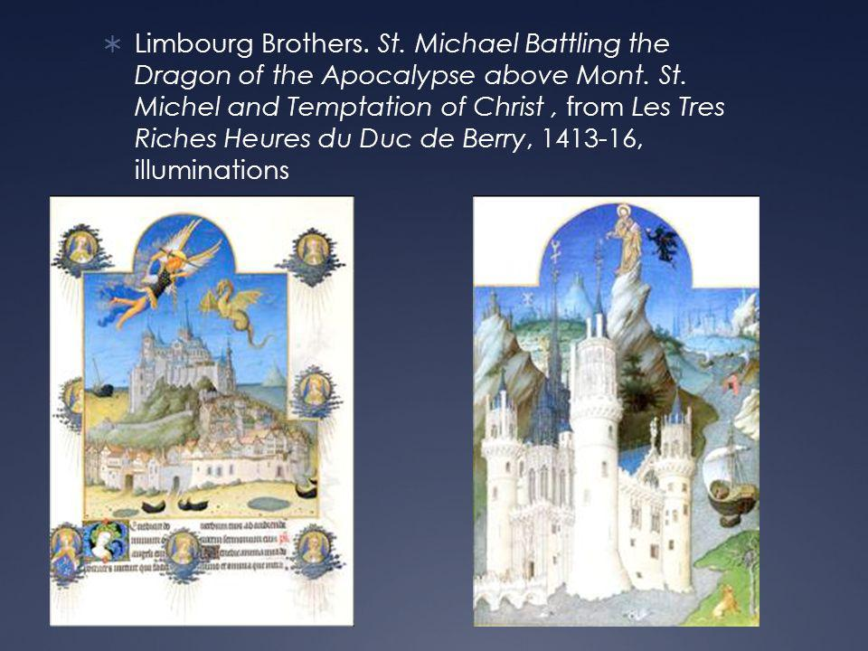  Limbourg Brothers. St. Michael Battling the Dragon of the Apocalypse above Mont.