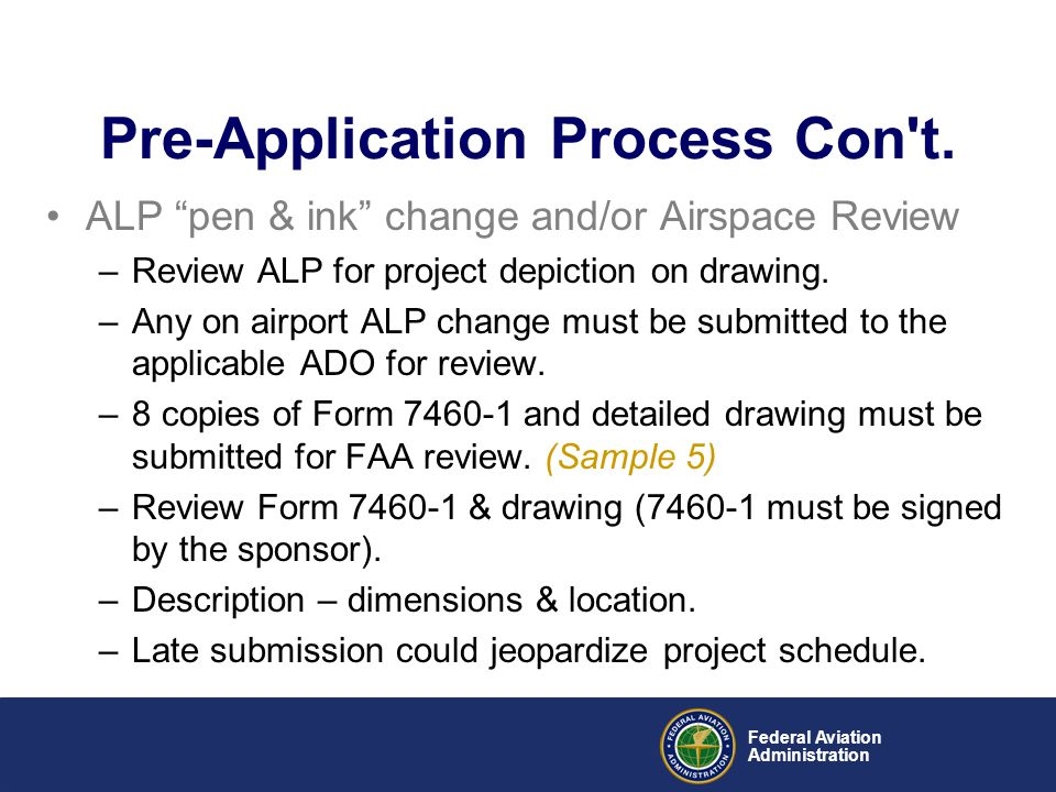 """Federal Aviation Administration ALP """"pen & ink"""" change and/or Airspace Review –Review ALP for project depiction on drawing. –Any on airport ALP change"""