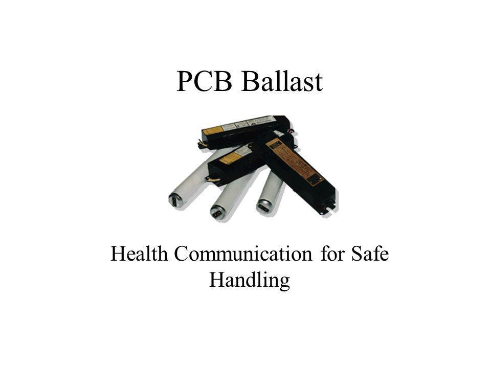 PCB Ballast Health Communication for Safe Handling