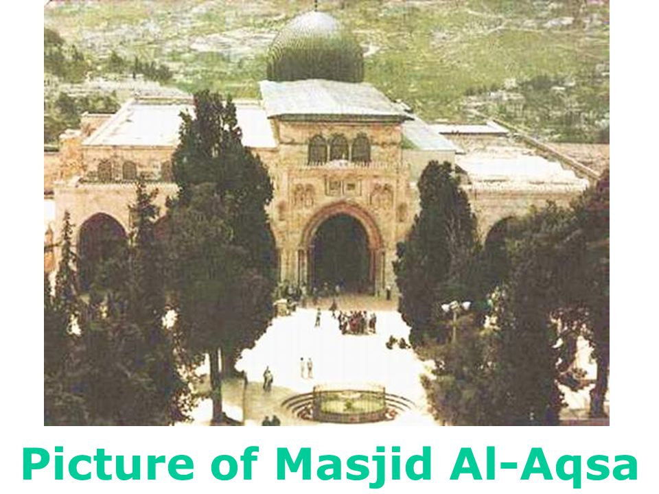 Masjid Al-Aqsa, where Messenger Muhammad (PBUH) led the prayers for the other messengers and prophets on the night of Al-Isra' wal Me'raj.