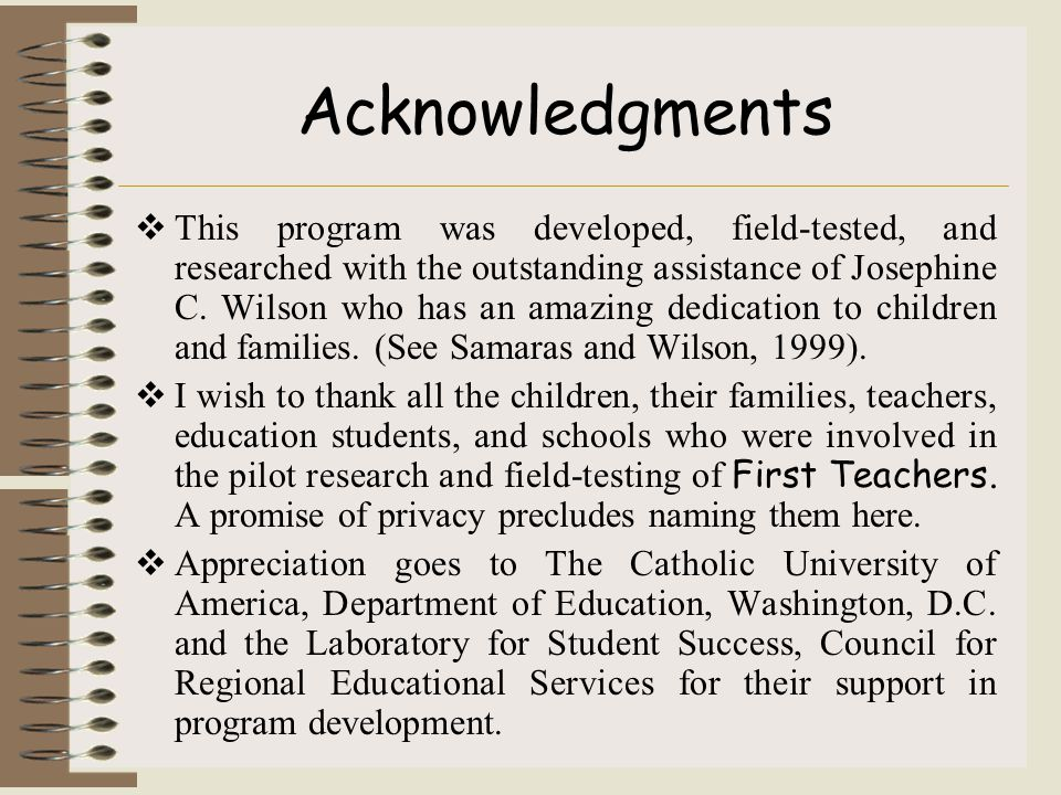 Acknowledgments  This program was developed, field-tested, and researched with the outstanding assistance of Josephine C.