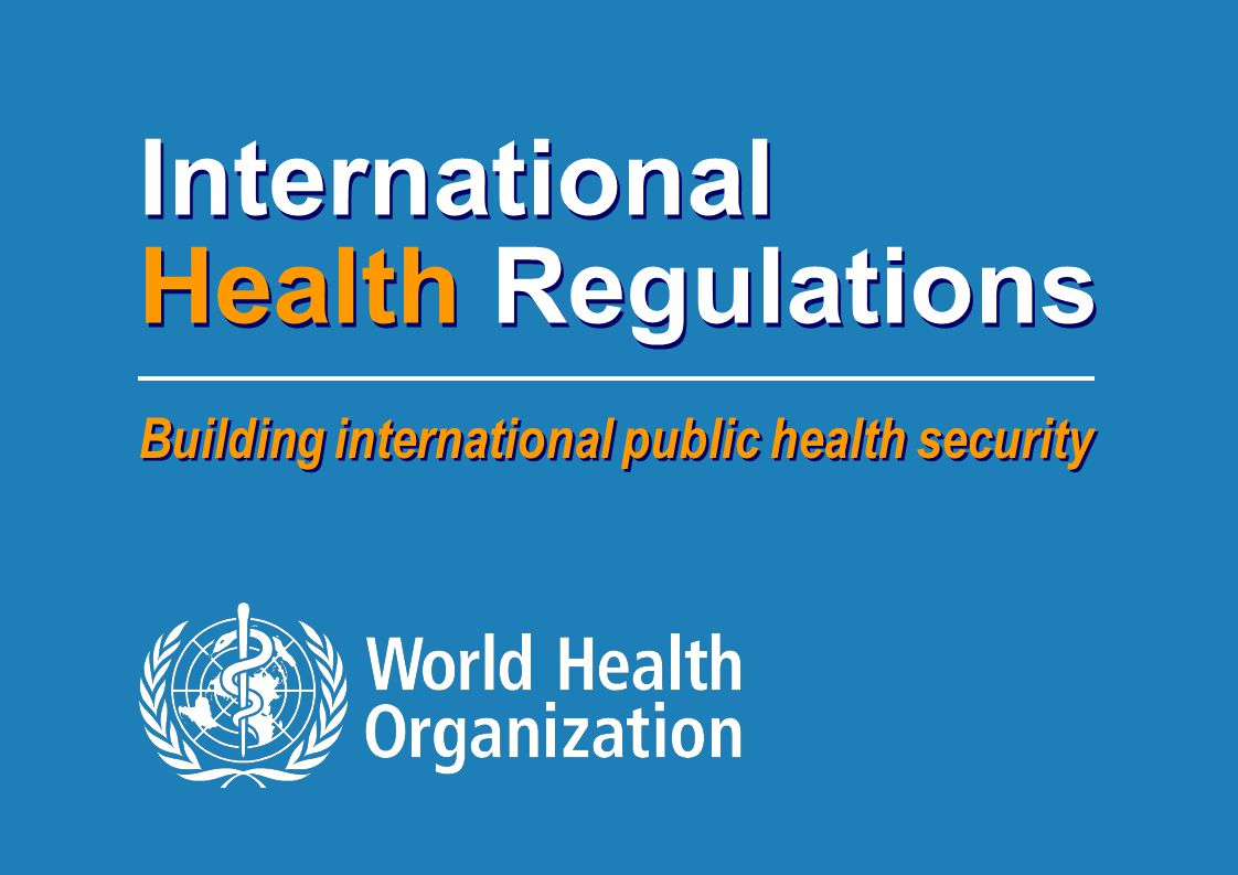 International Health Regulations 1 |1 | Building international public health security