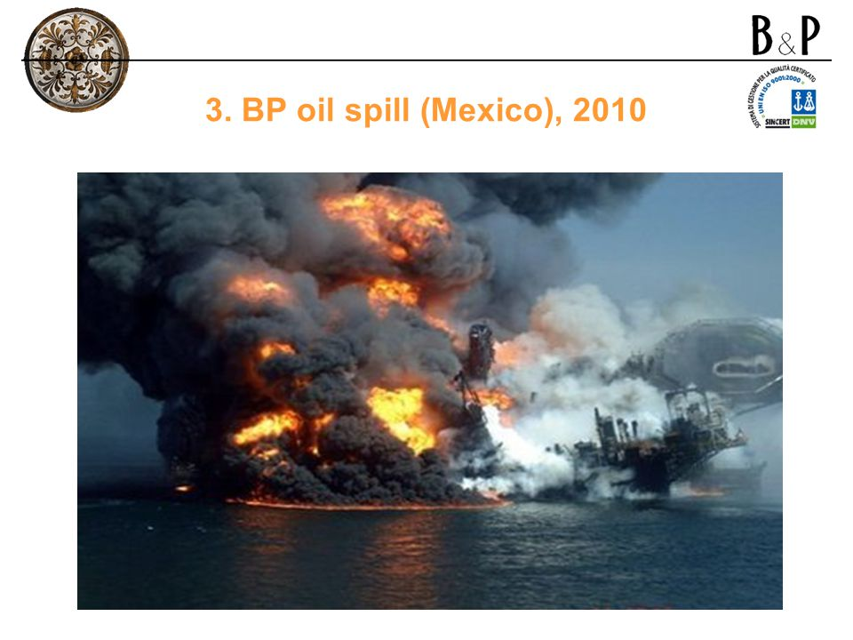 3. BP oil spill (Mexico), 2010