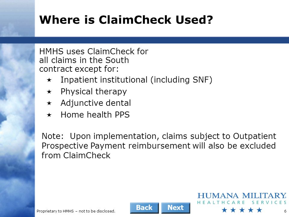 Proprietary to HMHS – not to be disclosed.7 What Does ClaimCheck Do.