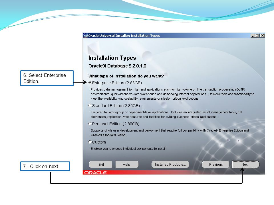 6. Select Enterprise Edition. 7.. Click on next.