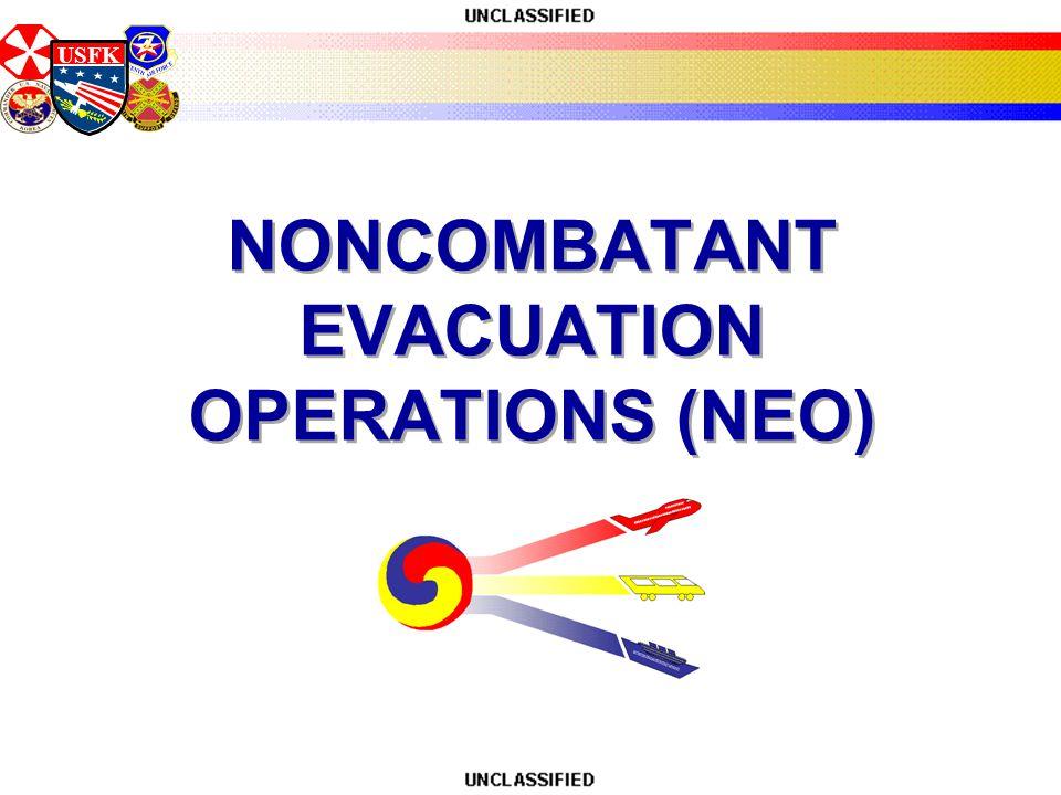 USFK NONCOMBATANT EVACUATION OPERATIONS (NEO)
