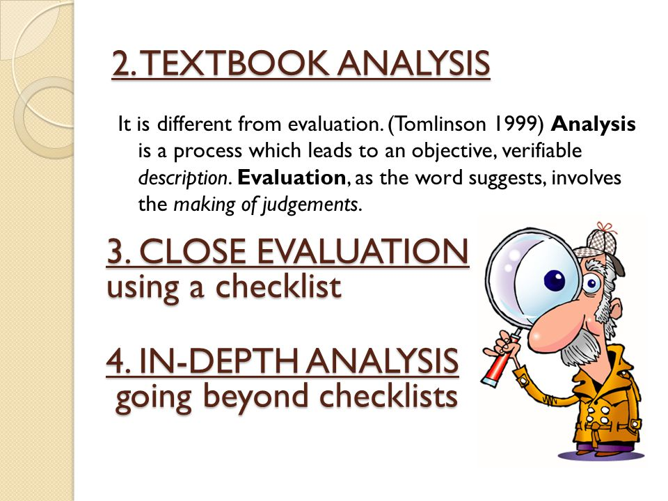 2. TEXTBOOK ANALYSIS It is different from evaluation.