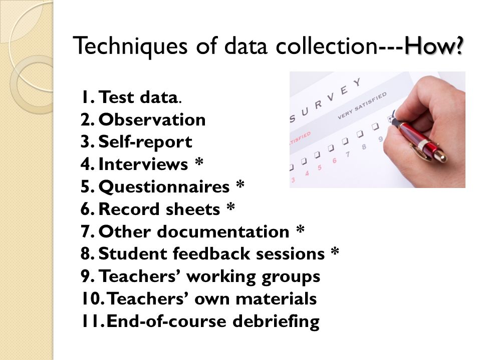 How. Techniques of data collection---How. 1.Test data.