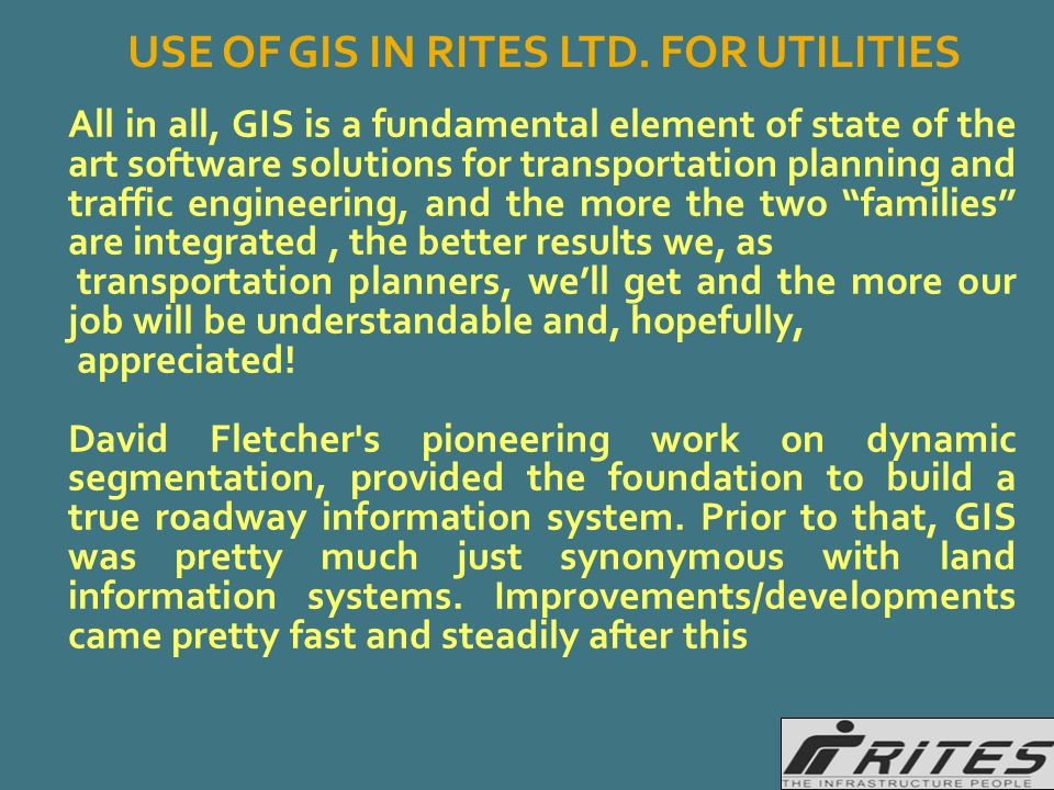 All in all, GIS is a fundamental element of state of the art software solutions for transportation planning and traffic engineering, and the more the
