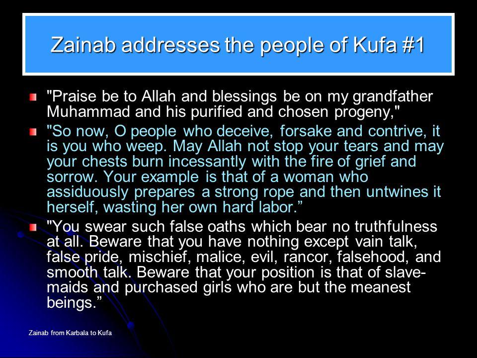 Zainab from Karbala to Kufa Zainab addresses the people of Kufa #1