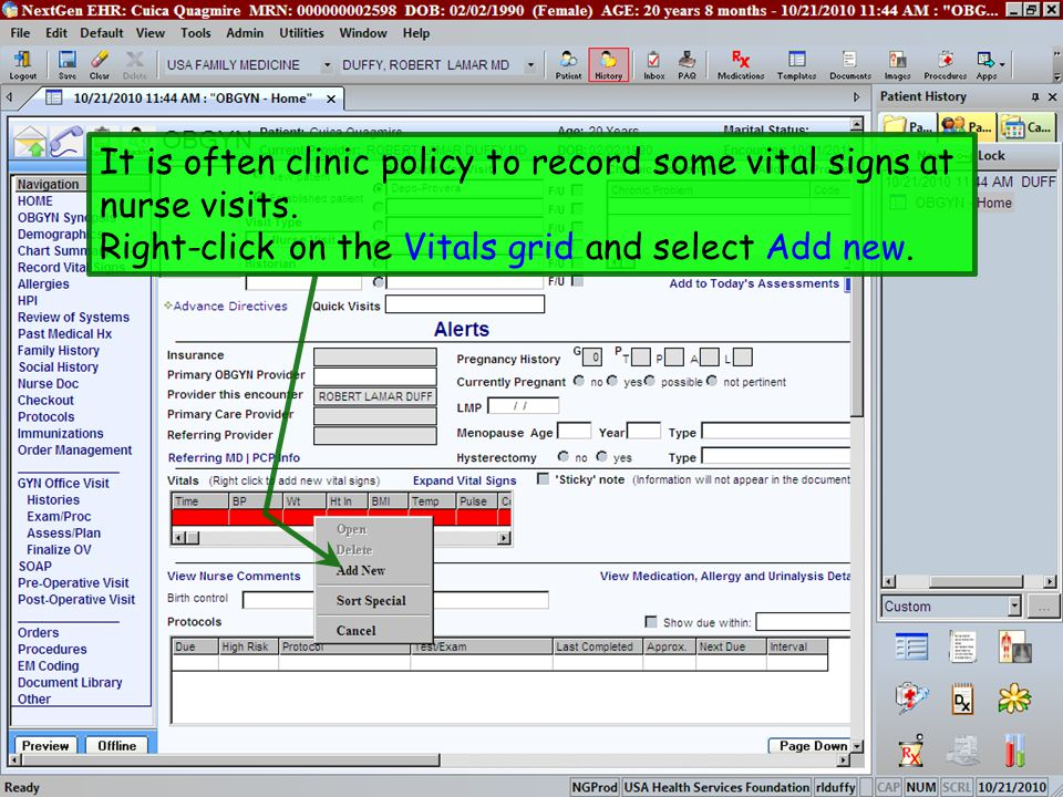 It is often clinic policy to record some vital signs at nurse visits.