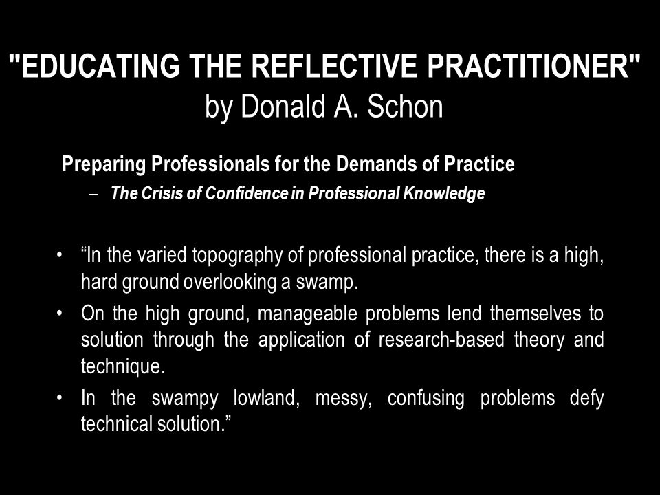EDUCATING THE REFLECTIVE PRACTITIONER by Donald A.