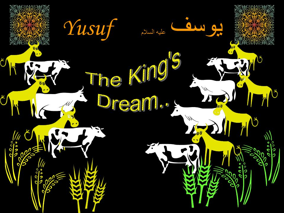 And the king (of Egypt) said: Verily, I saw (in a dream) seven fat cows, whom seven lean ones were devouring, and seven green ears of grain, and (seven) others dry.