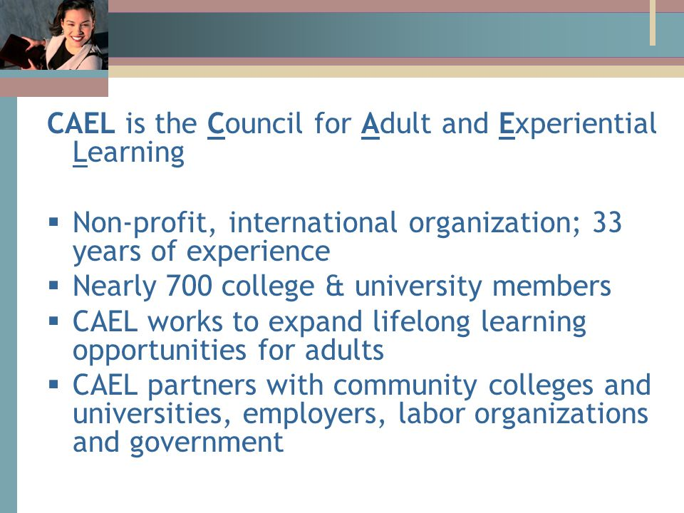 A Public Policy Agenda 1.Establish goals for adult learning.