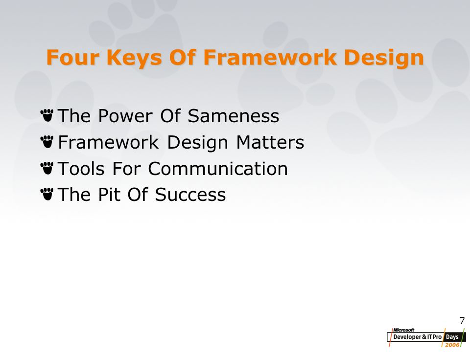7 Four Keys Of Framework Design The Power Of Sameness Framework Design Matters Tools For Communication The Pit Of Success