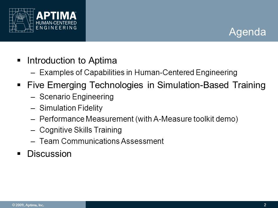  2009, Aptima, Inc. 13
