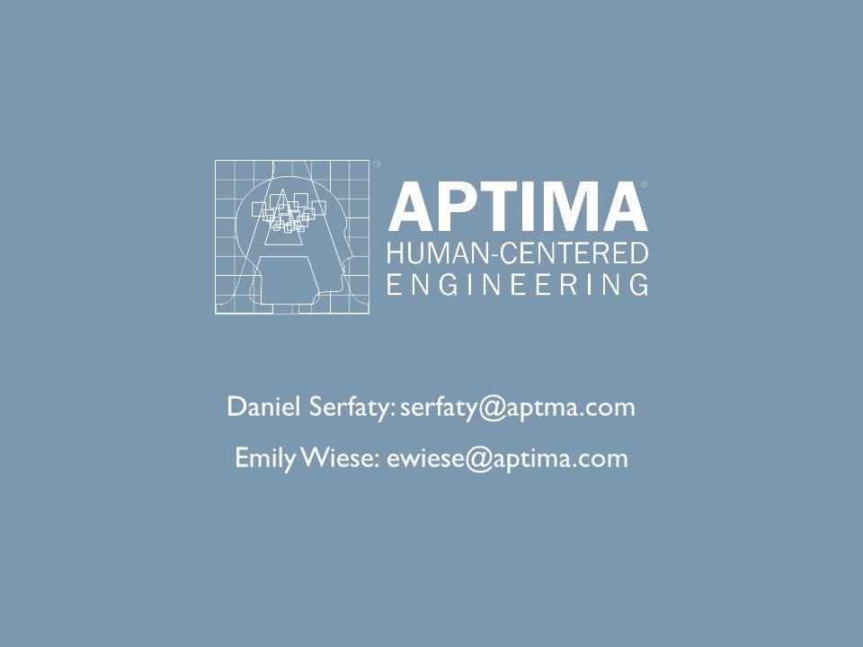 Daniel Serfaty: serfaty@aptma.com Emily Wiese: ewiese@aptima.com